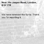 We have removed the fly-tip. Thank you for reporting it.-28a Jasper Road, London, E16 3TR