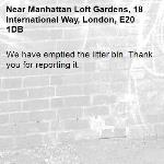 We have emptied the litter bin. Thank you for reporting it.-Manhattan Loft Gardens, 18 International Way, London, E20 1DB