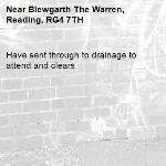 Have sent through to drainage to attend and clears-Blewgarth The Warren, Reading, RG4 7TH