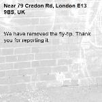 We have removed the fly-tip. Thank you for reporting it.-79 Credon Rd, London E13 9BS, UK