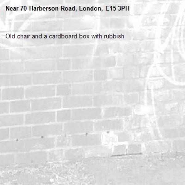 Old chair and a cardboard box with rubbish-70 Harberson Road, London, E15 3PH