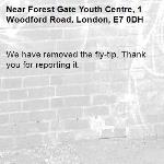 We have removed the fly-tip. Thank you for reporting it.-Forest Gate Youth Centre, 1 Woodford Road, London, E7 0DH