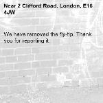 We have removed the fly-tip. Thank you for reporting it.-2 Clifford Road, London, E16 4JW