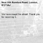 We have swept the street. Thank you for reporting it.-688 Romford Road, London, E12 5AJ