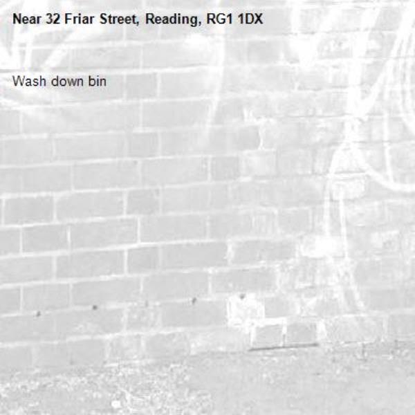 Wash down bin-32 Friar Street, Reading, RG1 1DX
