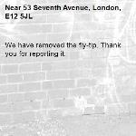 We have removed the fly-tip. Thank you for reporting it.-53 Seventh Avenue, London, E12 5JL