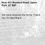 We have removed the fly-tip. Thank you for reporting it.-402 Romford Road, Upton Park, E7 8DF