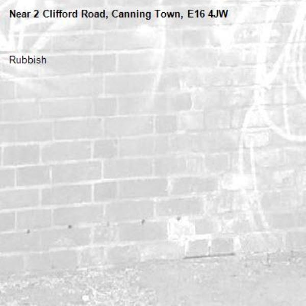 Rubbish -2 Clifford Road, Canning Town, E16 4JW