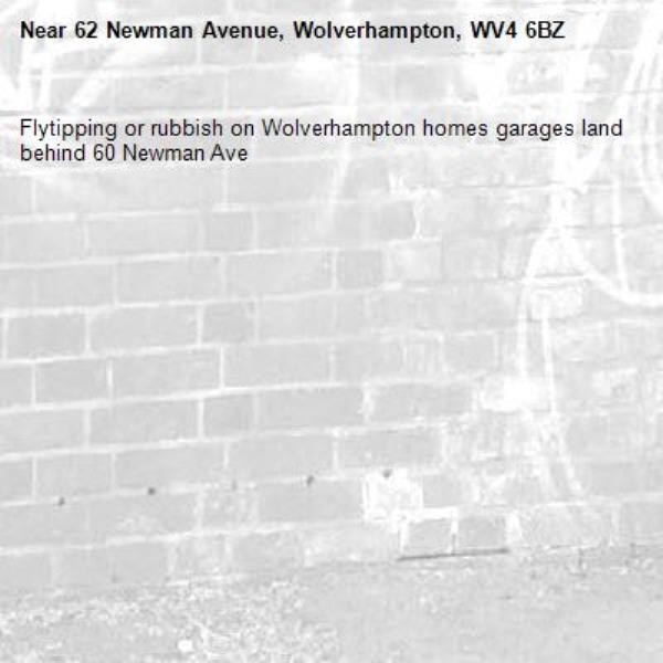 Flytipping or rubbish on Wolverhampton homes garages land behind 60 Newman Ave-62 Newman Avenue, Wolverhampton, WV4 6BZ