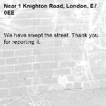 We have swept the street. Thank you for reporting it.-1 Knighton Road, London, E7 0EE