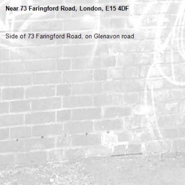 Side of 73 Faringford Road, on Glenavon road-73 Faringford Road, London, E15 4DF