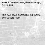 This has been cleared by our Waste and Streets team -6 Combe Lane, Farnborough, GU14 8UJ