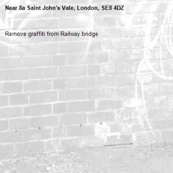 Remove graffiti from Railway bridge-8a Saint John's Vale, London, SE8 4DZ