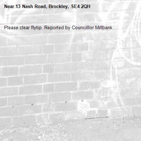 Please clear flytip. Reported by Councilllor Millbank-13 Nash Road, Brockley, SE4 2QH