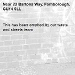This has been emptied by our waste and streets team -22 Bartons Way, Farnborough, GU14 9LL