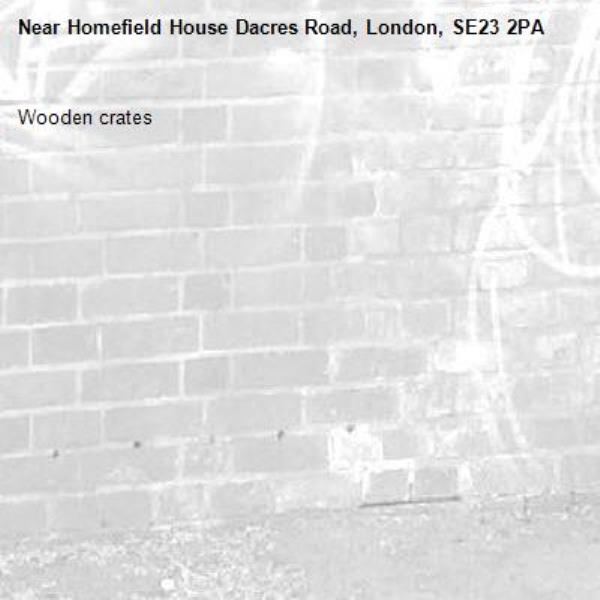Wooden crates-Homefield House Dacres Road, London, SE23 2PA