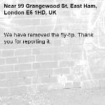 We have removed the fly-tip. Thank you for reporting it.-99 Grangewood St, East Ham, London E6 1HD, UK