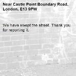 We have swept the street. Thank you for reporting it.-Castle Point Boundary Road, London, E13 9PW