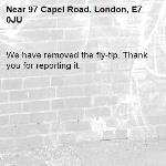 We have removed the fly-tip. Thank you for reporting it.-97 Capel Road, London, E7 0JU