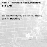 We have removed the fly-tip. Thank you for reporting it.-17 Northern Road, Plaistow, E13 9AE