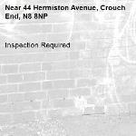 Inspection Required-44 Hermiston Avenue, Crouch End, N8 8NP