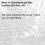 We have removed the fly-tip. Thank you for reporting it.-54 Gainsborough Ave, London E12 6JJ, UK