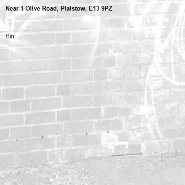 Bin-1 Olive Road, Plaistow, E13 9PZ