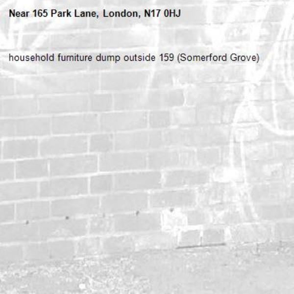 household furniture dump outside 159 (Somerford Grove)-165 Park Lane, London, N17 0HJ