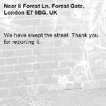 We have swept the street. Thank you for reporting it.-6 Forest Ln, Forest Gate, London E7 9BG, UK