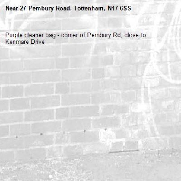 Purple cleaner bag - corner of Pembury Rd, close to Kenmare Drive-27 Pembury Road, Tottenham, N17 6SS