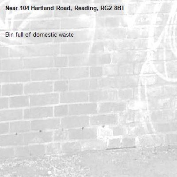 Bin full of domestic waste -104 Hartland Road, Reading, RG2 8BT