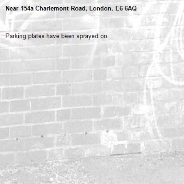 Parking plates have been sprayed on-154a Charlemont Road, London, E6 6AQ
