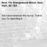 We have removed the fly-tip. Thank you for reporting it.-19a Grangewood Street, East Ham, E6 1EX