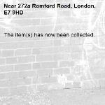 The item(s) has now been collected.-272a Romford Road, London, E7 9HD