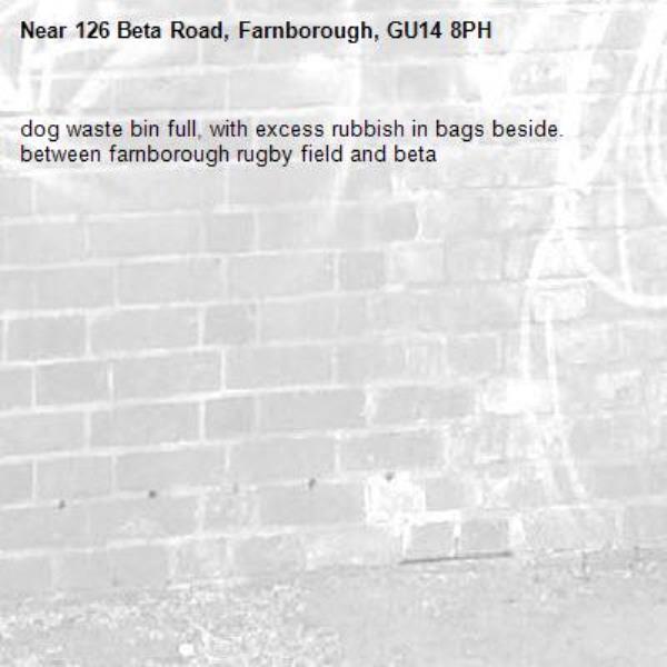 dog waste bin full, with excess rubbish in bags beside. between farnborough rugby field and beta-126 Beta Road, Farnborough, GU14 8PH