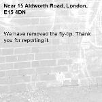 We have removed the fly-tip. Thank you for reporting it.-15 Aldworth Road, London, E15 4DN