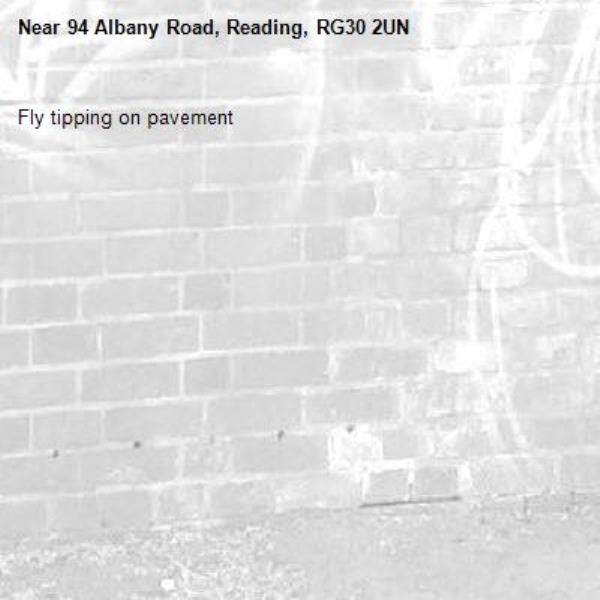 Fly tipping on pavement-94 Albany Road, Reading, RG30 2UN