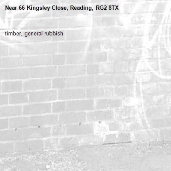 timber, general rubbish-66 Kingsley Close, Reading, RG2 8TX