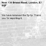 We have removed the fly-tip. Thank you for reporting it.-138 Bristol Road, London, E7 8QF