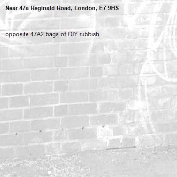 opposite 47A2 bags of DIY rubbish. -47a Reginald Road, London, E7 9HS