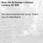 We have removed the fly-tip. Thank you for reporting it.-36b St George's Avenue, London, E7 8HP
