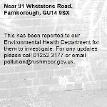 This has been reported to our Environmental Health Department for them to investigate. For any updates please call 01252 3177 or email pollution@rushmoor.gov.uk.-91 Whetstone Road, Farnborough, GU14 9SX