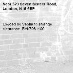 Logged by Veolia to arrange clearance. Ref:7061409-523 Seven Sisters Road, London, N15 6EP