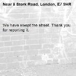 We have swept the street. Thank you for reporting it.-8 Stork Road, London, E7 9HR