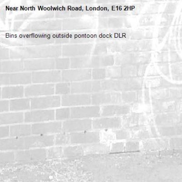 Bins overflowing outside pontoon dock DLR-North Woolwich Road, London, E16 2HP