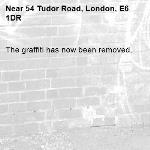 The graffiti has now been removed.-54 Tudor Road, London, E6 1DR