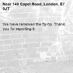 We have removed the fly-tip. Thank you for reporting it.-148 Capel Road, London, E7 0JT