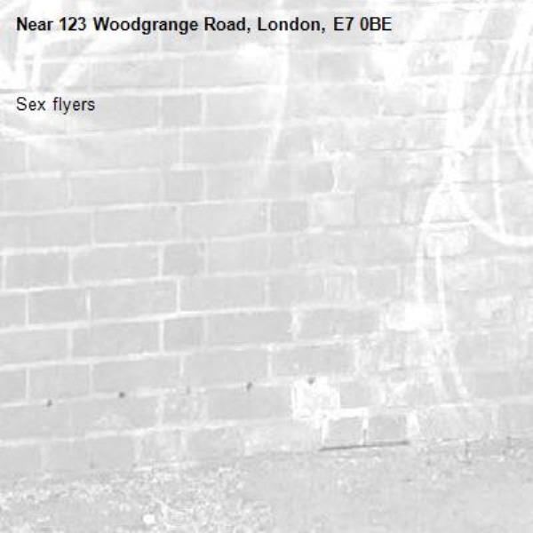 Sex flyers-123 Woodgrange Road, London, E7 0BE