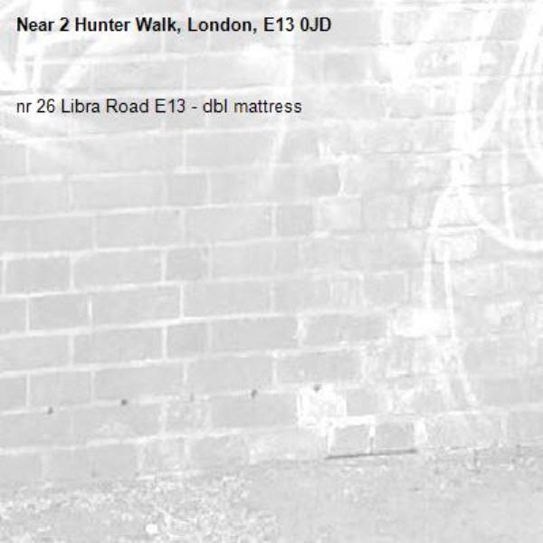 nr 26 Libra Road E13 - dbl mattress-2 Hunter Walk, London, E13 0JD