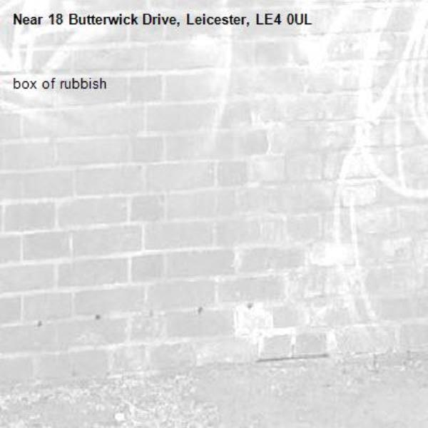 box of rubbish-18 Butterwick Drive, Leicester, LE4 0UL